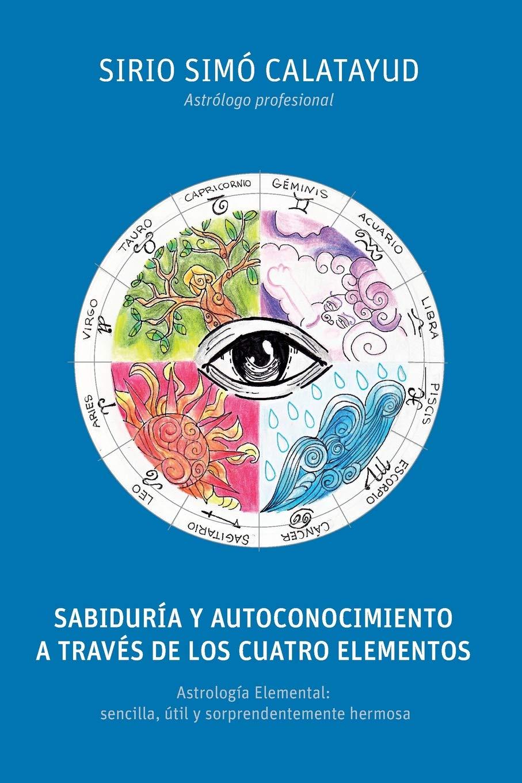SABIDURIA Y AUTOCONOCIMIENTO A TRAVES DE LOS 4 ELEMENTOS